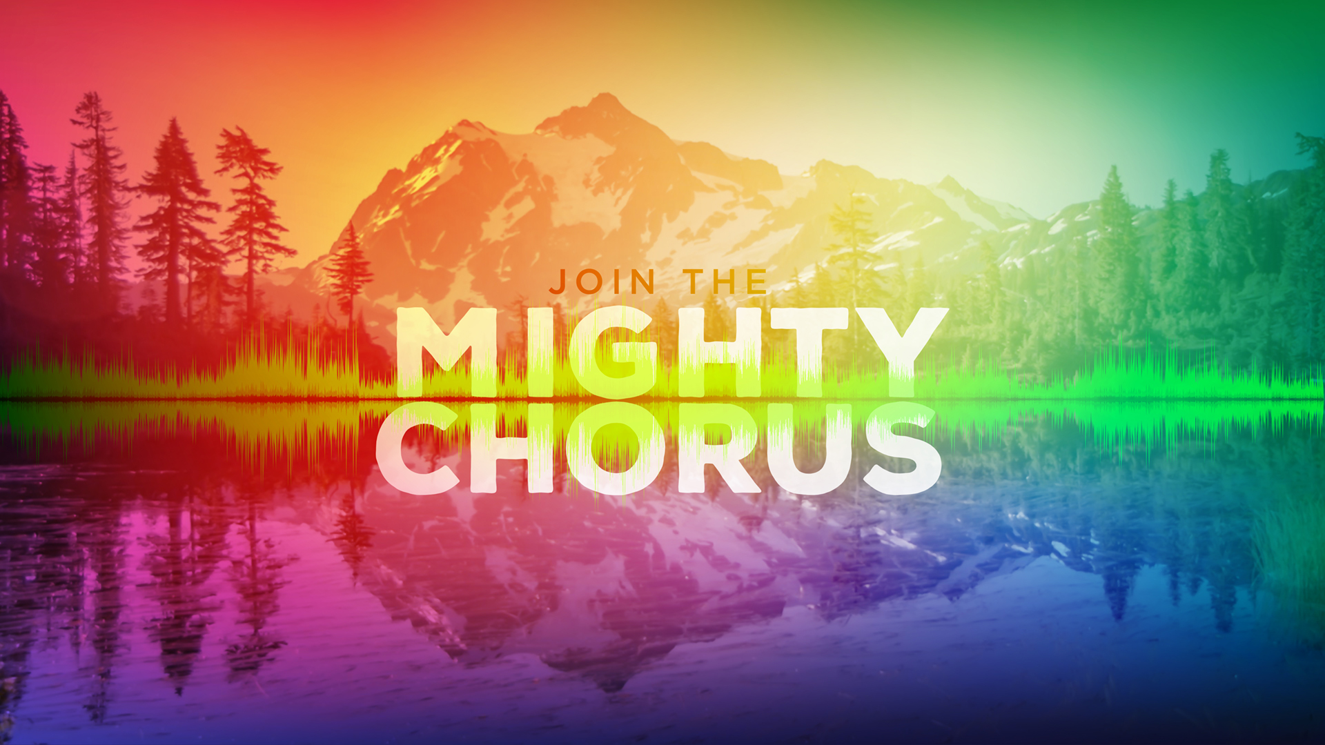 Join the Mighty Chorus