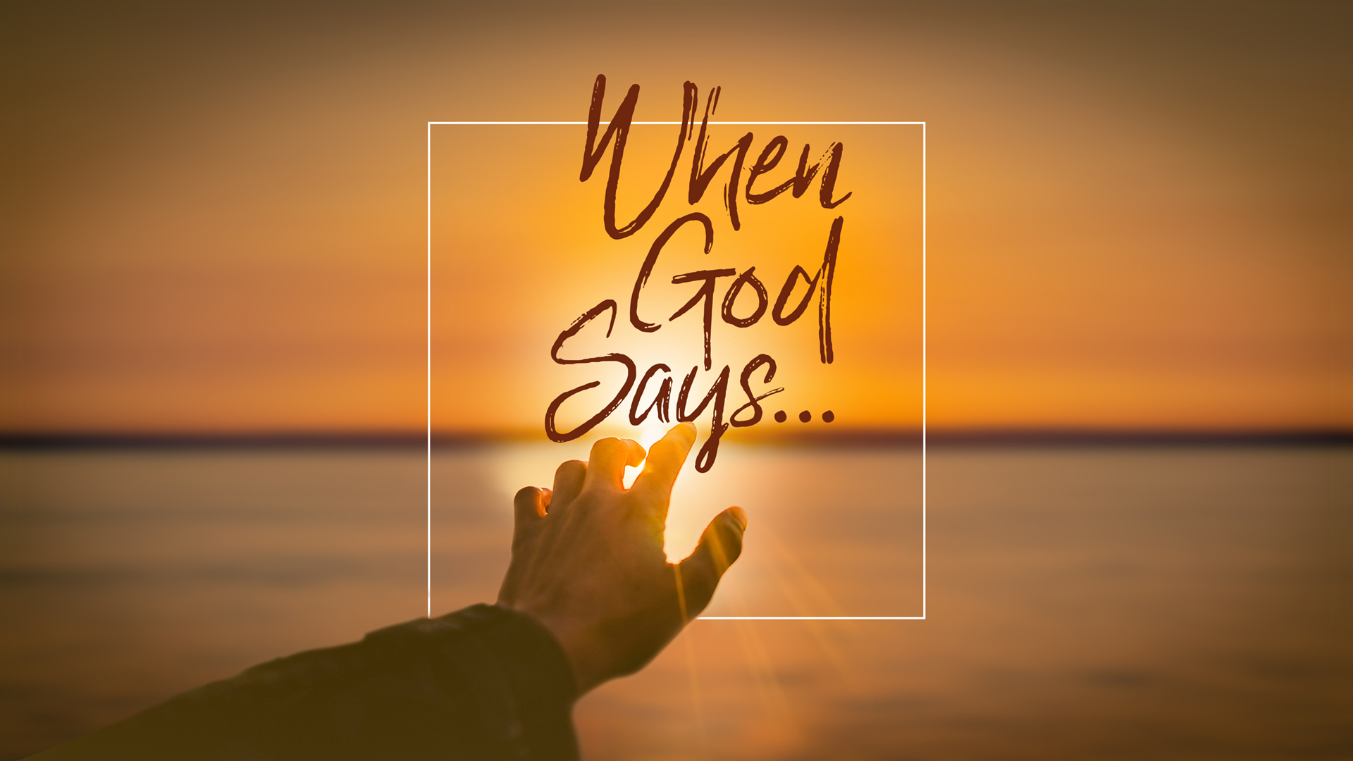 When God Says...